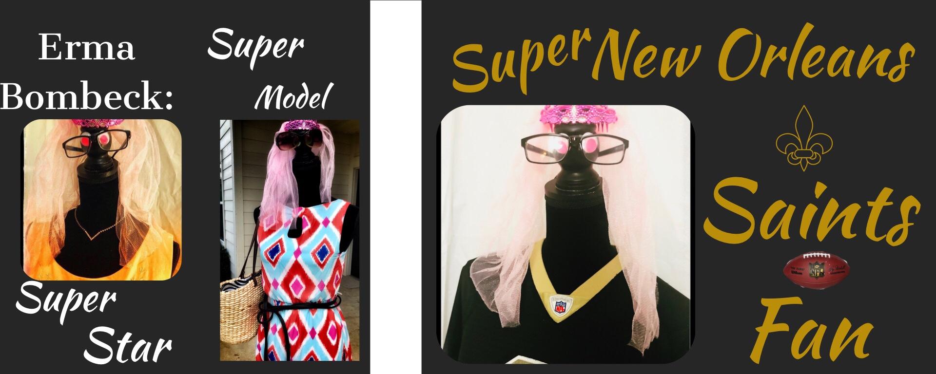 Erma Bombeck:  Super Star,  Super Model, Super New Orleans Saints Fan